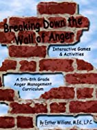 Breaking Down the Wall of Anger: Interactive…