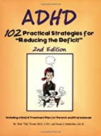 ADHD: 102 Practical Strategies for 'Reducing…