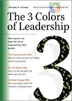 The 3 Colors of Leadership by Christian…