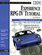 Experience RPG IV Tutorial by Heather Rogers