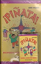 Pinata! and More!: Bilingual Songs for…