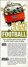Mom's Guide to Football by Vicki Poretta