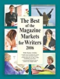 Mcniff, Marni: The Best of the Magazine Markets for Writers: A directory of Publications That Buy Freelance Material