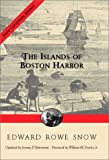D'Entremont, Jeremy: Islands of Boston Harbor