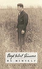 Lloyd Herbert Shinners: By Himself