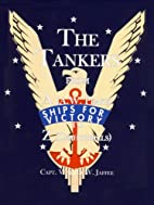 The Tankers from a (A.W. Peake) to Z…