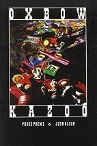 Oxbow Kazoo by John Olson