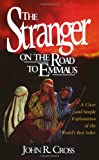 Cross, John R.: The Stranger on the Road to Emmaus