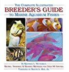 The Complete Illustrated Breeder's…