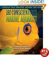 The Conscientious Marine Aquarist (Microcosm/T.F.H. Professional)