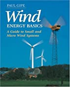 Wind Energy Basics: A Guide to Small and…