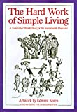 Koren, Edward: The Hard Work of Simple Living: A Somewhat Blank Book for the Sustainable Hedonist