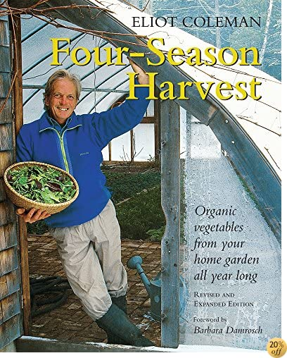 TFour-Season Harvest: Organic Vegetables from Your Home Garden All Year Long, 2nd Edition