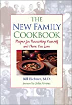 The New Family Cookbook: Recipes for…