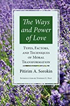 The Ways and Power of Love: Types, Factors,…