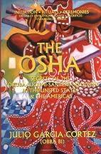 The Osha: Secrets of the…