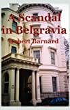 Barnard, Robert: A Scandal in Belgravia