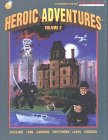 Avellone, Chris: Heroic Adventures, Vol. 2: Six Adventures for Dark Champions