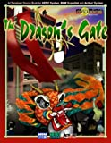 Jamieson, Evan: The Dragon's Gate: San Angelo's Chinatown