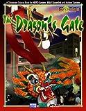 Jamieson, Evan: The Dragon's Gate: San Angelo's Chinatown