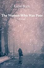 The Woman Who Was Poor by Léon Bloy