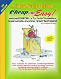 Emley, Douglas: Cheap &amp; Easy! Maytag Washer Repair: 2004 Edition For Do-It-Yourselfers