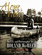 Alone with the Past: The life and…