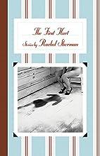 The First Hurt: Stories by Rachel Sherman