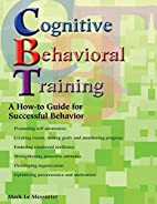 Cognitive Behavioral Training: A How-To…