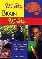 Write Brain Write: Proven Success Tools for…