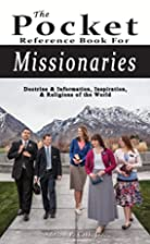 The Pocket Reference Book For Missionaries,…