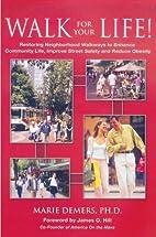 Walk for Your Life! Restoring Neighborhood…