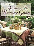 Lynette Jensen: Thimbleberries Quilting a Patchwork Garden (Thimbleberries)