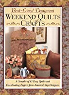 Best Loved Designers Weekend Quilts &…