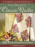 Lynette Jensen: Thimbleberries New Collection of Classic Quilts: 28 Quilting Inspirations for the Home (Thimbleberries) (Thimbleberries)