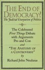 Muncy, Mitchell S.: The End of Democracy?: The Judicial Usurpation of Politics