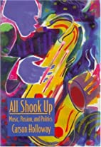 All Shook Up: Music, Passion, and Politics…