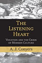 The Listening Heart: Vocation and the Crisis…