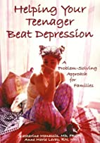 Helping Your Teenager Beat Depression: A…