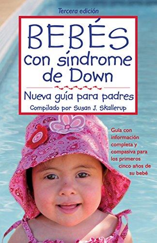 bebes-con-sindrome-de-down-nueva-guia-para-padresspanish-edition