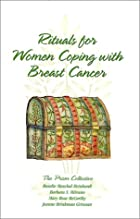 Rituals for Women Coping with Breast Cancer…