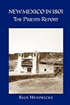 New Mexico in 1801 : the priests report by…