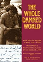 The whole damned world : New Mexico Aggies…