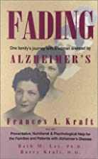 Fading: One Family's Journey With a…