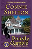 Shelton, Connie: Deadly Gamble