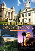 Courthouses of California: An Illustrated…