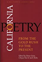 California Poetry: From the Gold Rush to the…