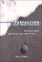 The perfection of nothing : reflections on…