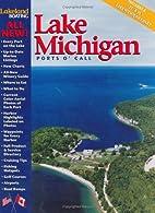 Lake Michigan Cruise Guide by Walter O'Meara