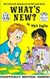 Foglio, Phil: What's New: The Collected Adventures of Phil and Dixie